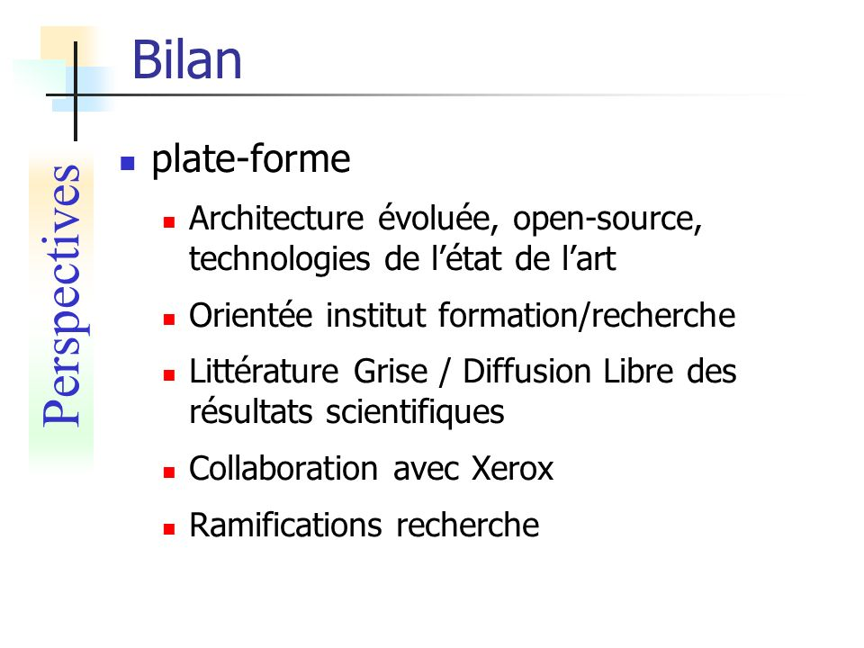 Bilan Perspectives plate-forme