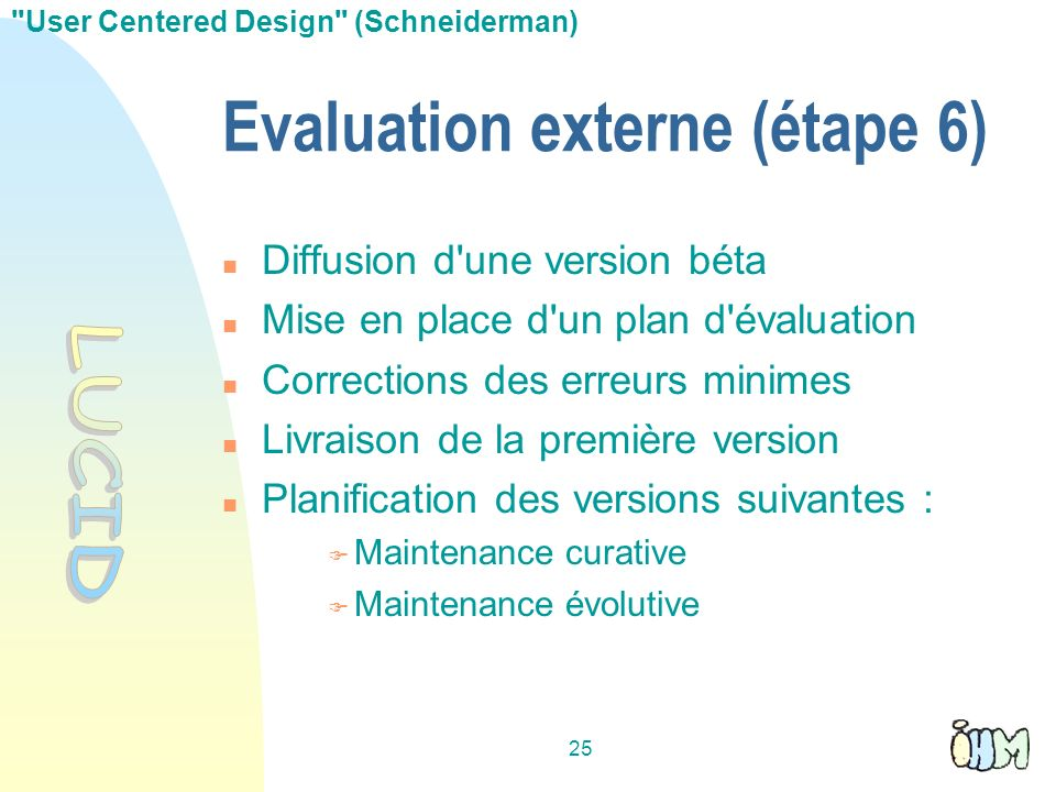 Evaluation externe (étape 6)‏