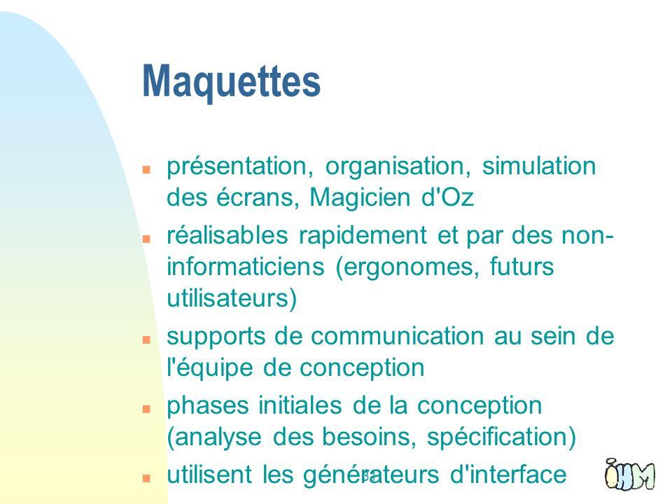 Maquettes présentation, organisation, simulation des écrans, Magicien d Oz.