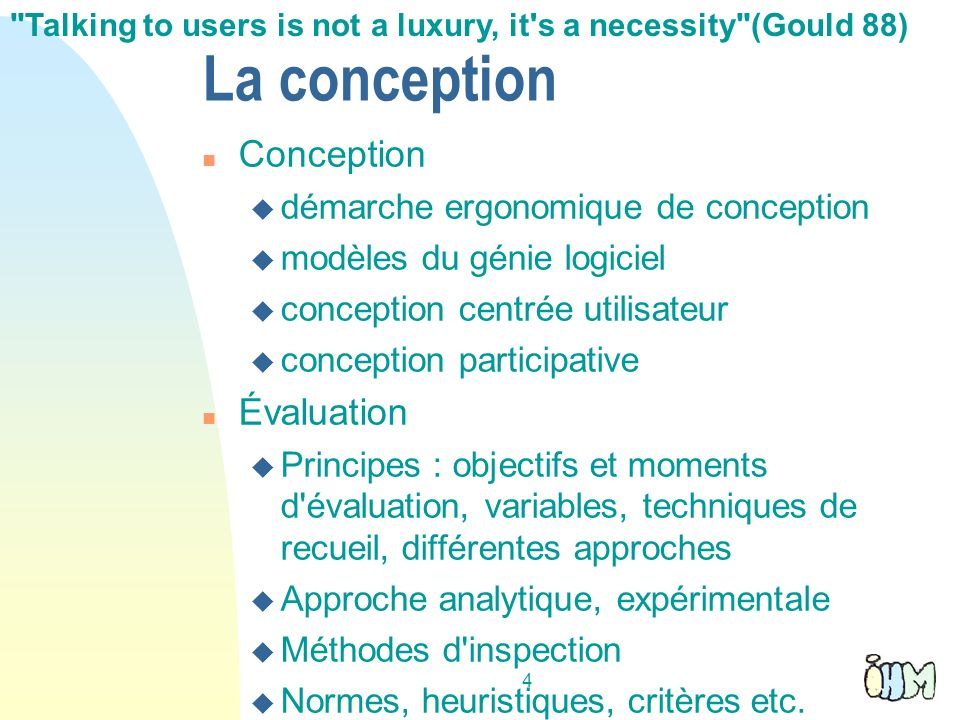 La conception Conception Évaluation démarche ergonomique de conception