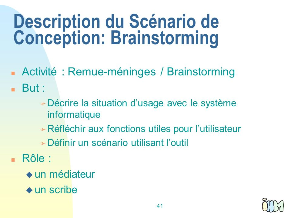 Description du Scénario de Conception: Brainstorming
