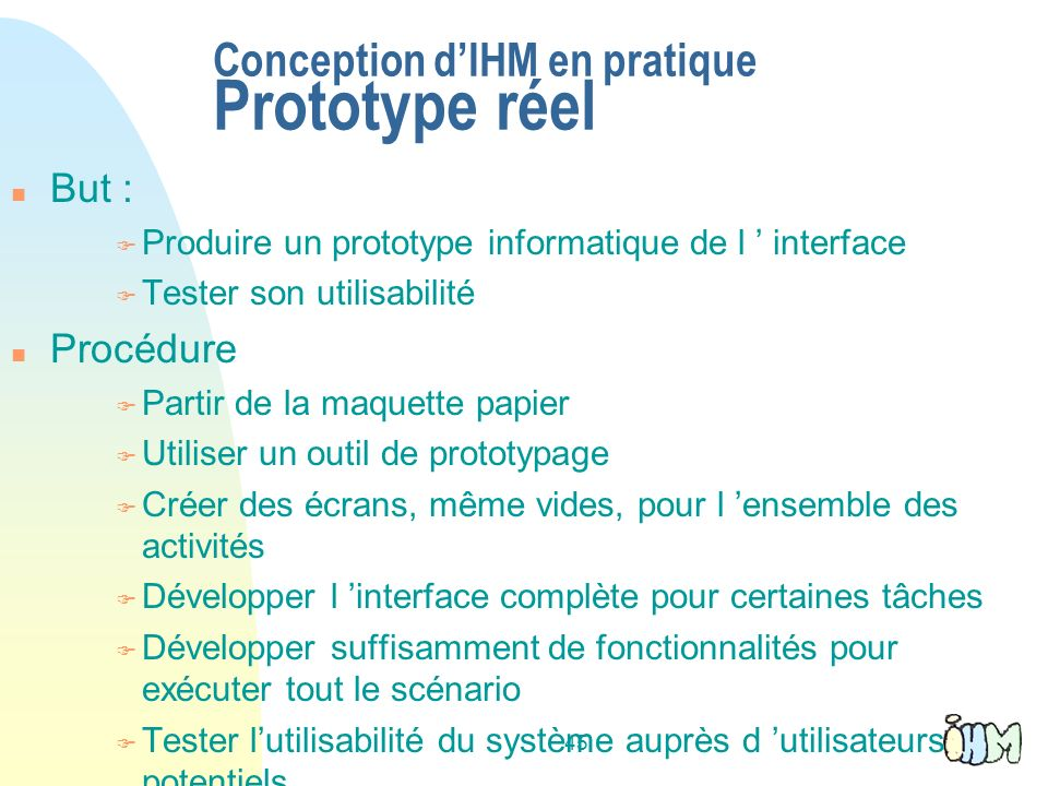 Conception d'IHM en pratique Prototype réel