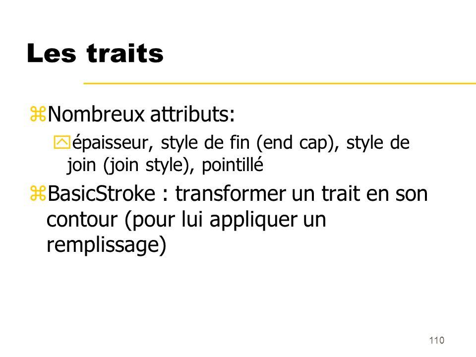 Les traits Nombreux attributs: