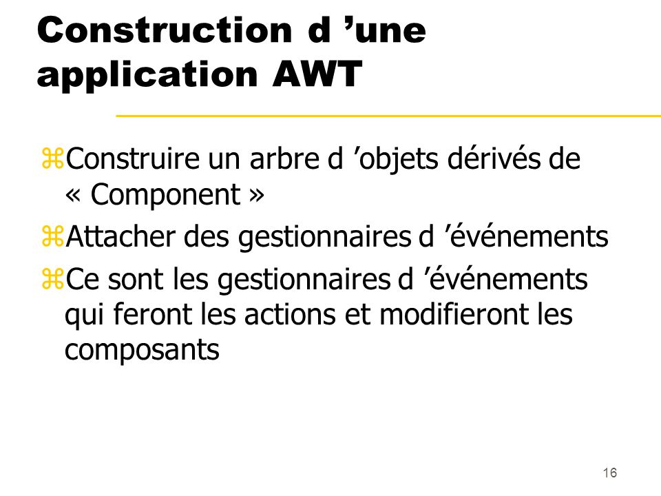 Construction d 'une application AWT