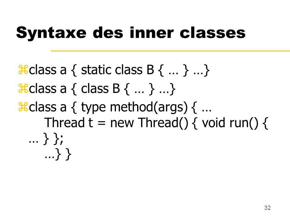 Syntaxe des inner classes