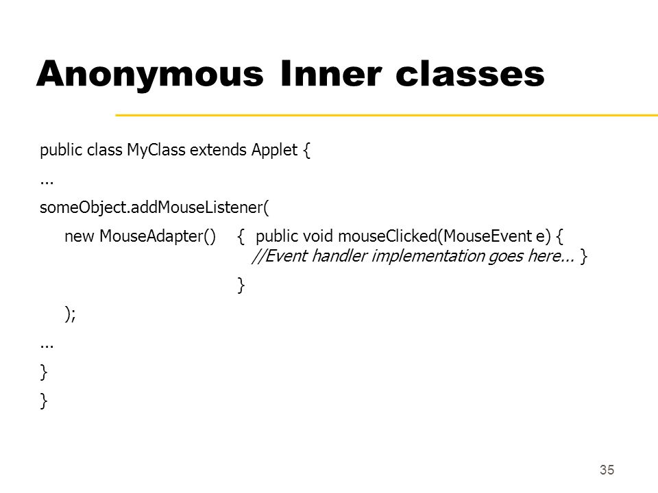 Anonymous Inner classes