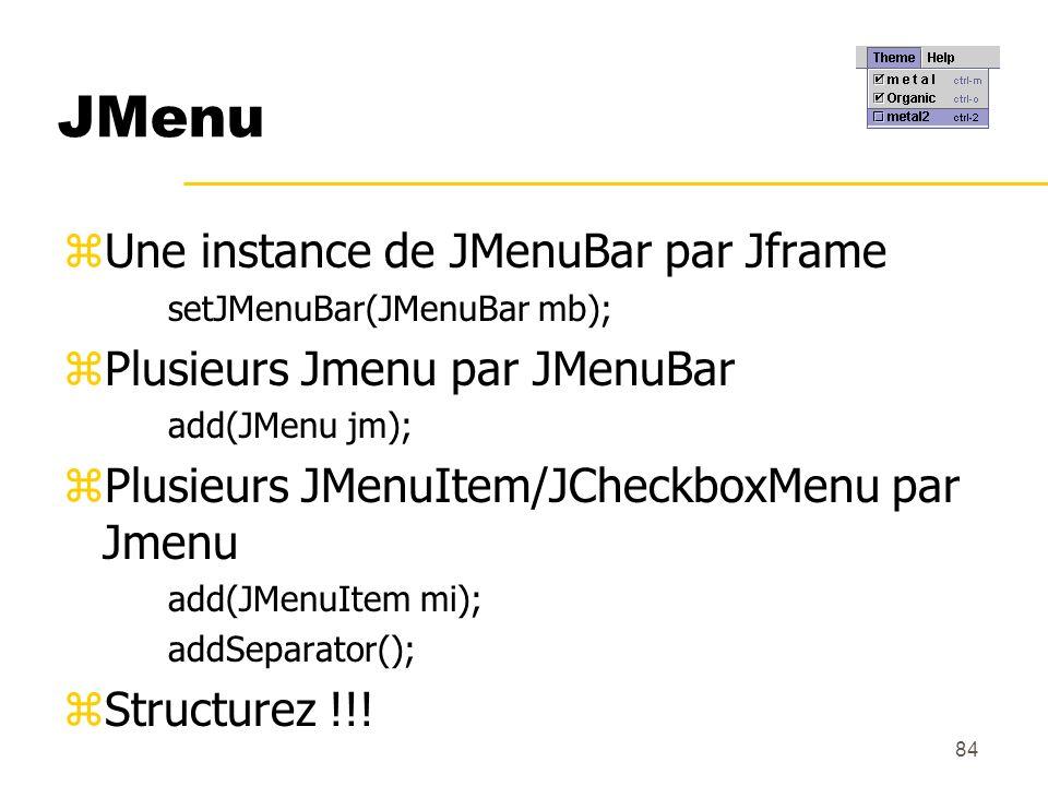 JMenu Une instance de JMenuBar par Jframe Plusieurs Jmenu par JMenuBar