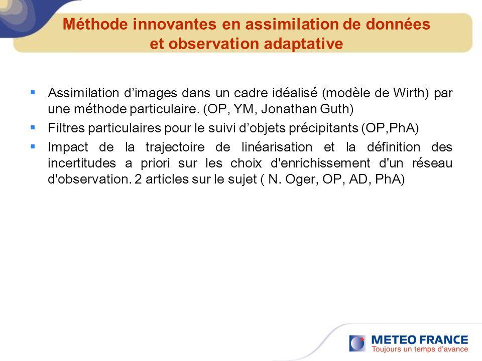 Méthode innovantes en assimilation de données et observation adaptative