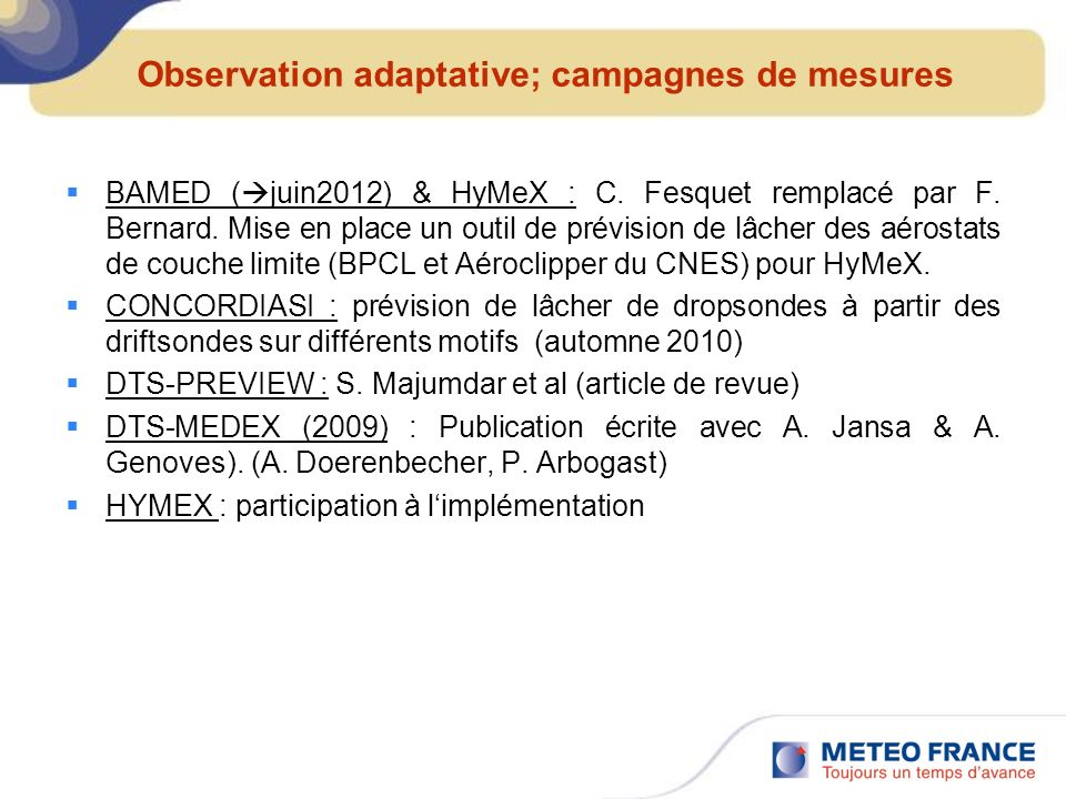 Observation adaptative; campagnes de mesures