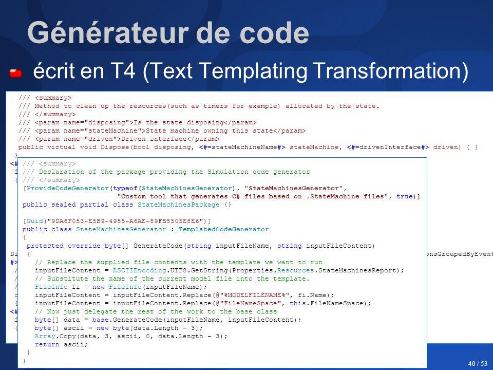 Générateur de code écrit en T4 (Text Templating Transformation)