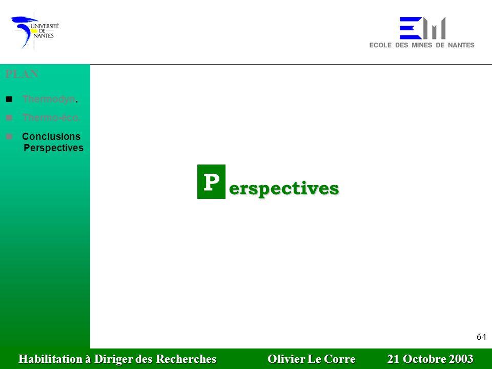 Habilitation à Diriger des Recherches Olivier Le Corre 21 Octobre 2003