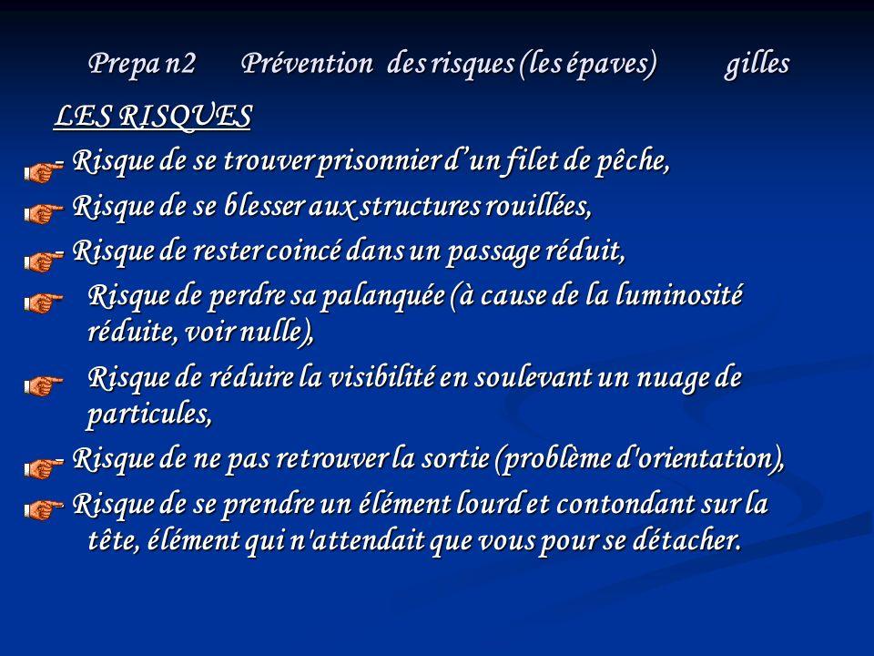 Prepa n2 Prévention des risques (les épaves) gilles