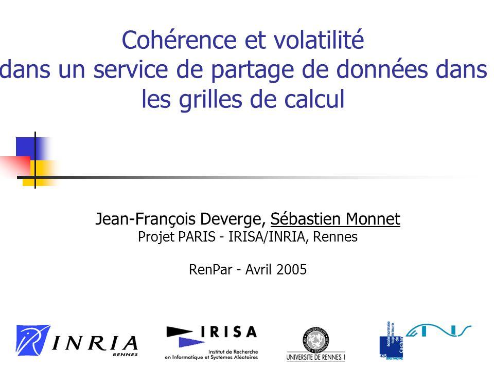 Cohérence et volatilité dans un service de partage de données dans les grilles de calcul