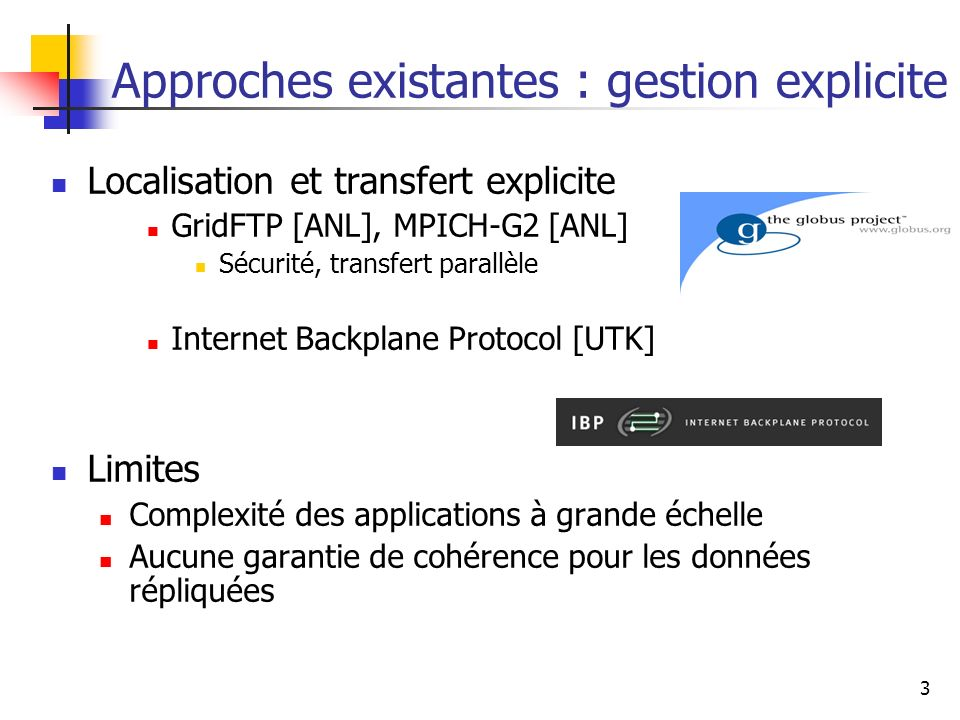 Approches existantes : gestion explicite