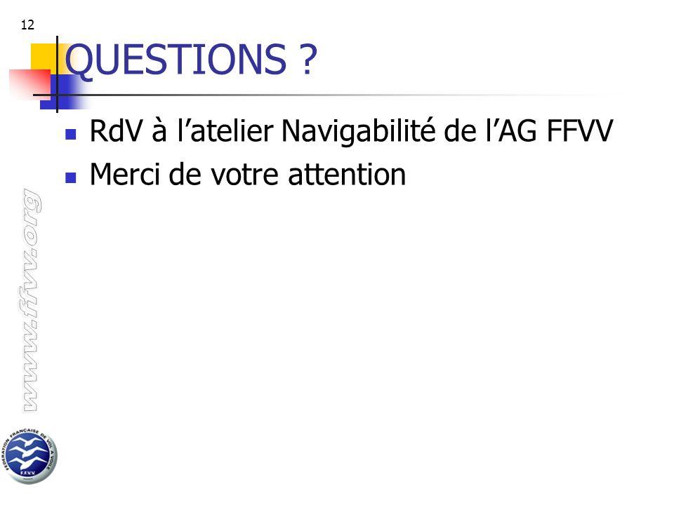 QUESTIONS RdV à l'atelier Navigabilité de l'AG FFVV