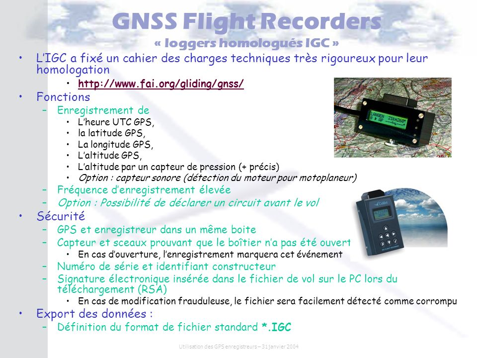 GNSS Flight Recorders « loggers homologués IGC »