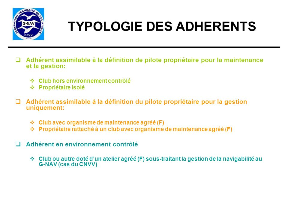 TYPOLOGIE DES ADHERENTS