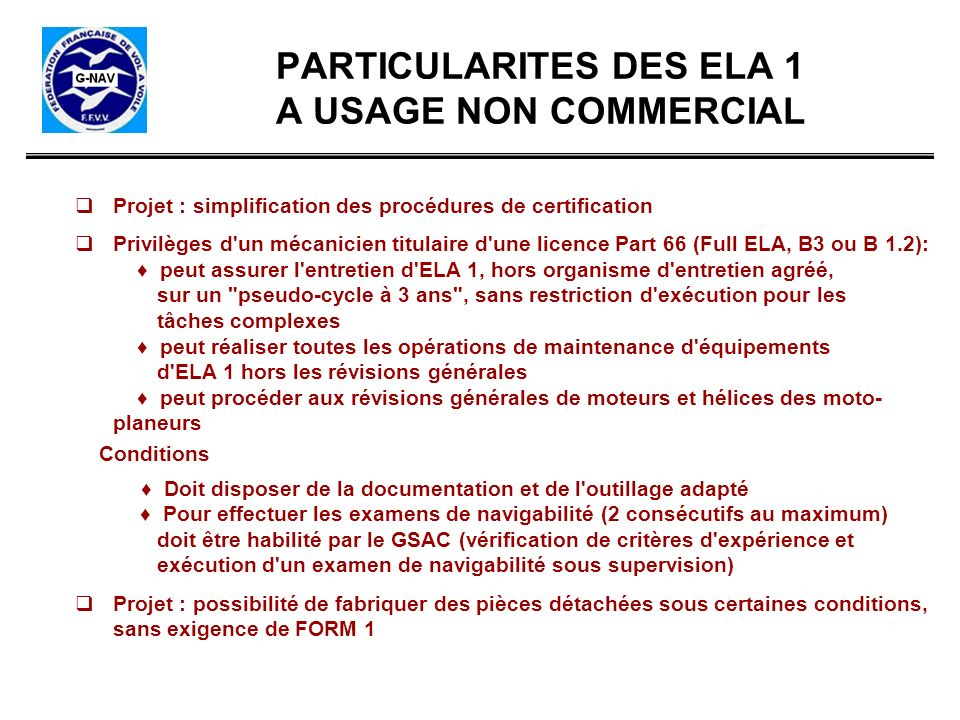 PARTICULARITES DES ELA 1 A USAGE NON COMMERCIAL