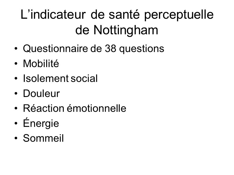 L'indicateur de santé perceptuelle de Nottingham