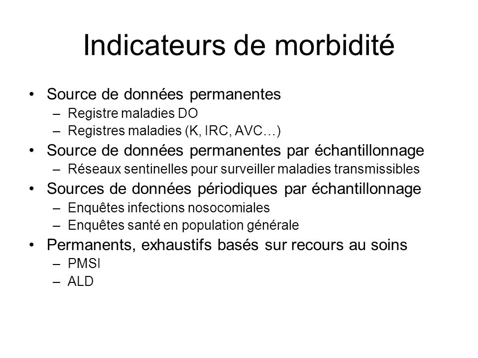 Indicateurs de morbidité