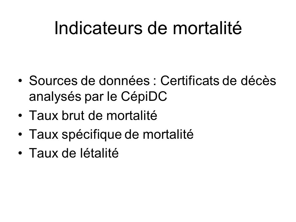 Indicateurs de mortalité