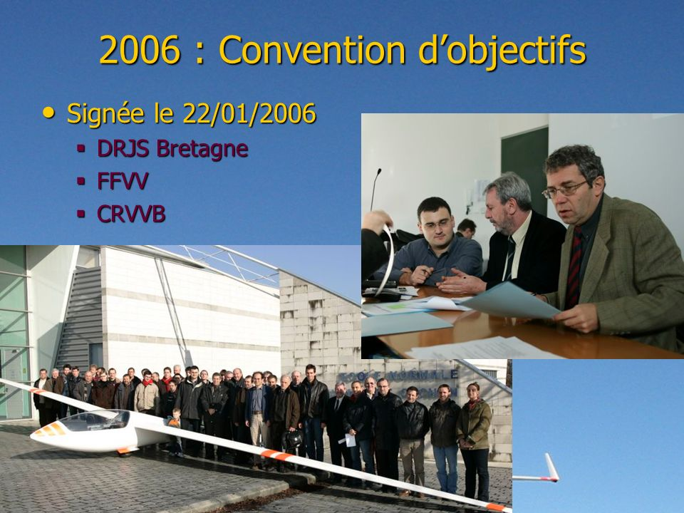 2006 : Convention d'objectifs