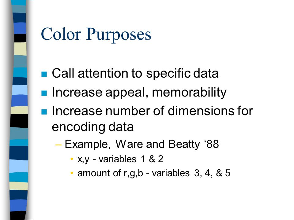 Color Purposes Call attention to specific data