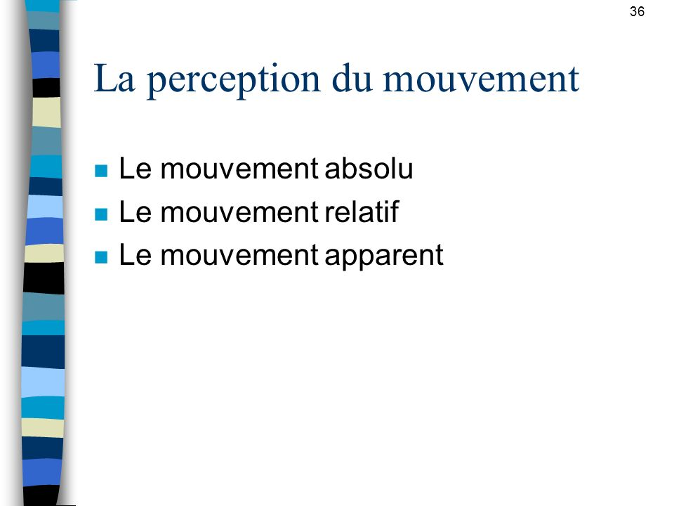 La perception du mouvement