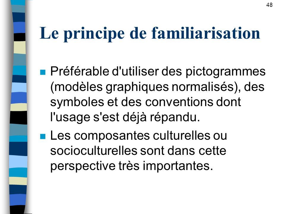 Le principe de familiarisation