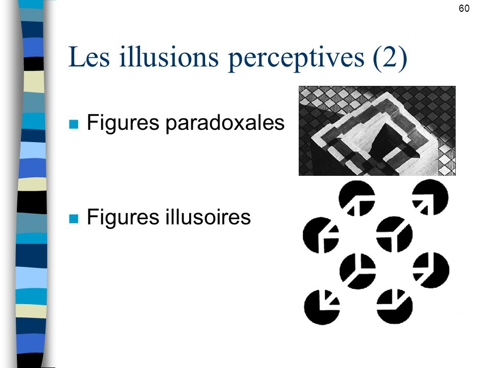 Les illusions perceptives (2)