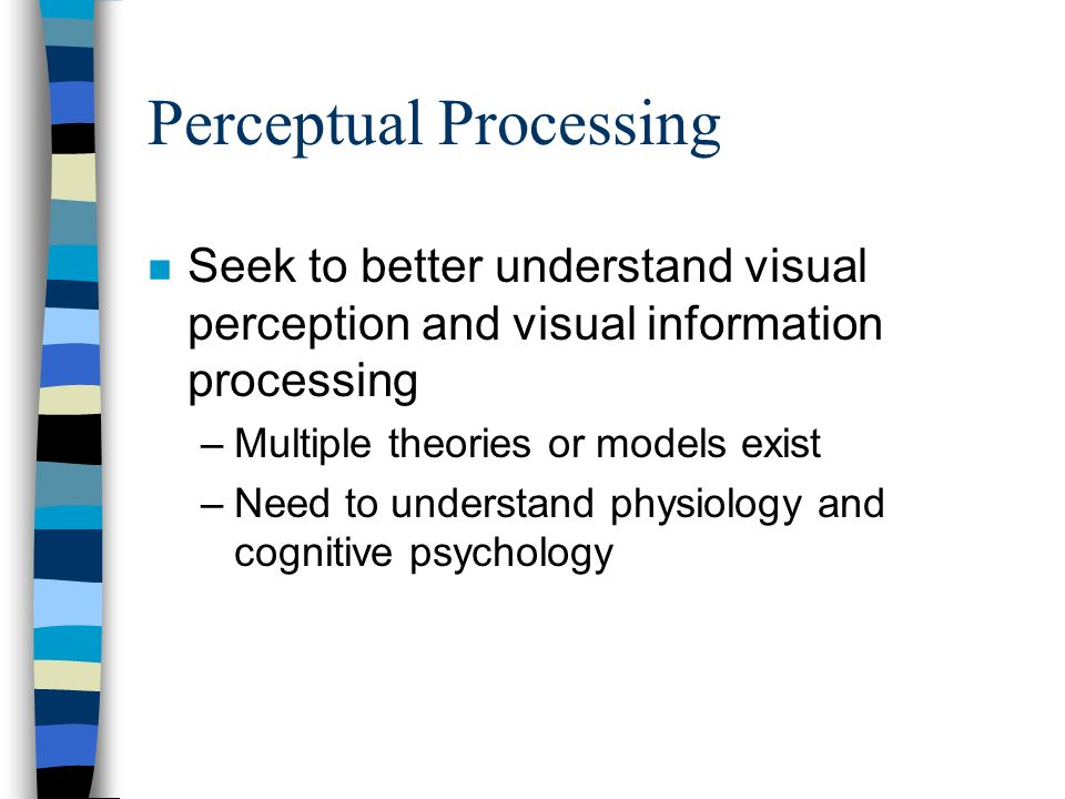 Perceptual Processing