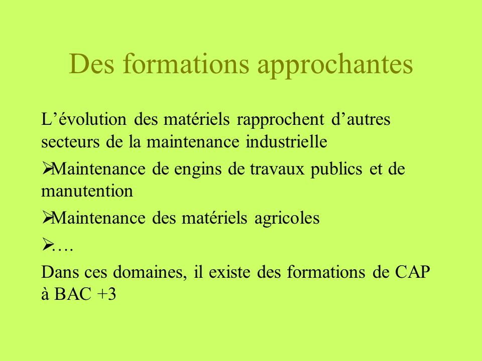 Des formations approchantes
