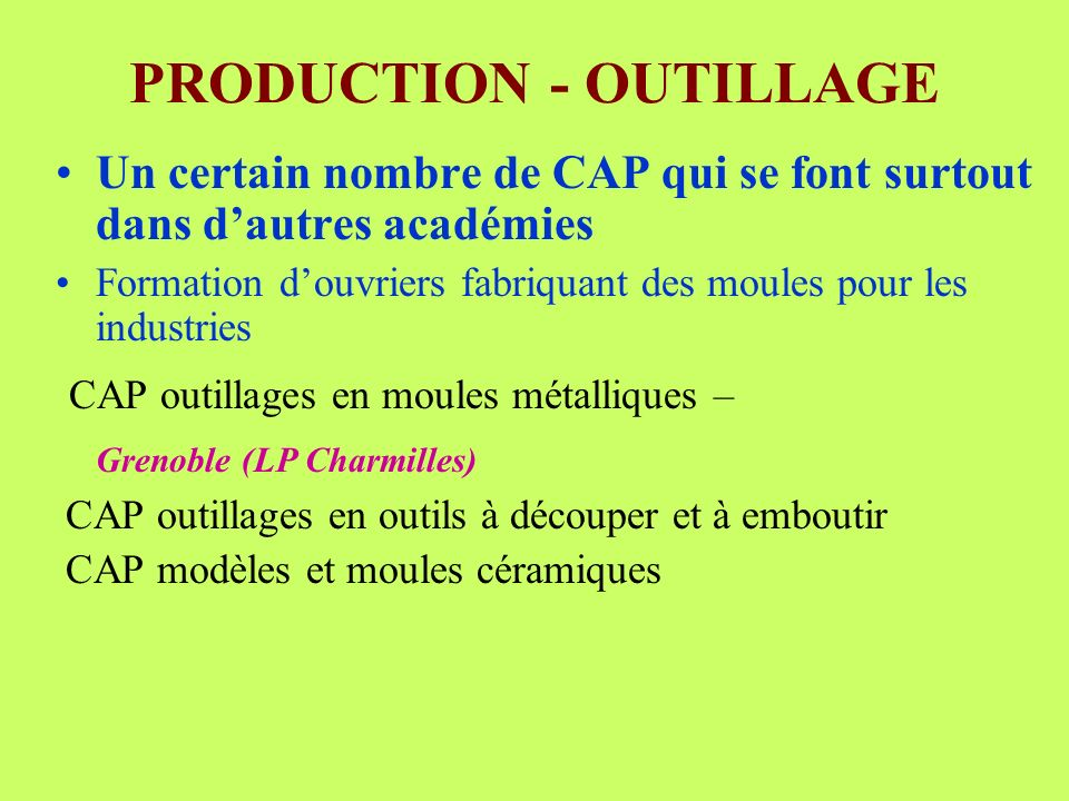 PRODUCTION - OUTILLAGE