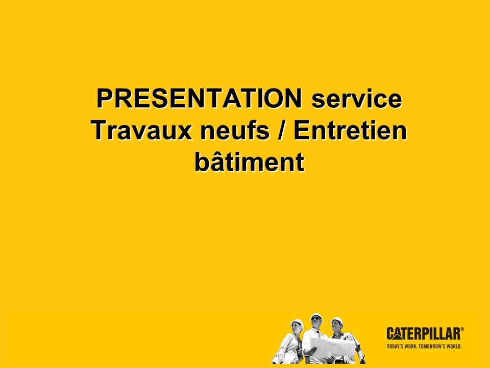 PRESENTATION service Travaux neufs / Entretien bâtiment