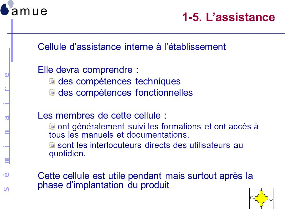 1-5. L'assistance Cellule d'assistance interne à l'établissement
