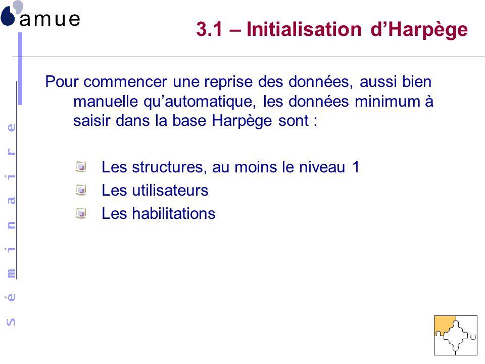 3.1 – Initialisation d'Harpège