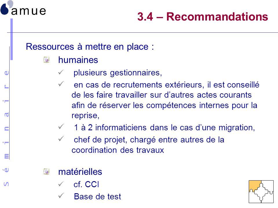 3.4 – Recommandations Ressources à mettre en place : humaines
