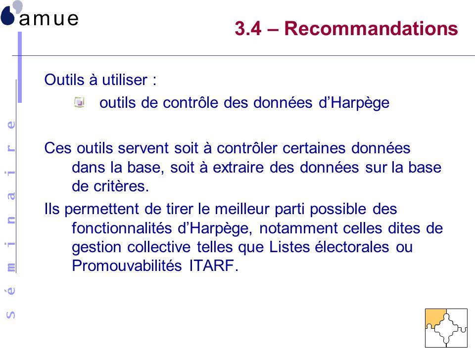 3.4 – Recommandations Outils à utiliser :