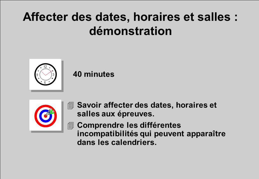 Affecter des dates, horaires et salles :