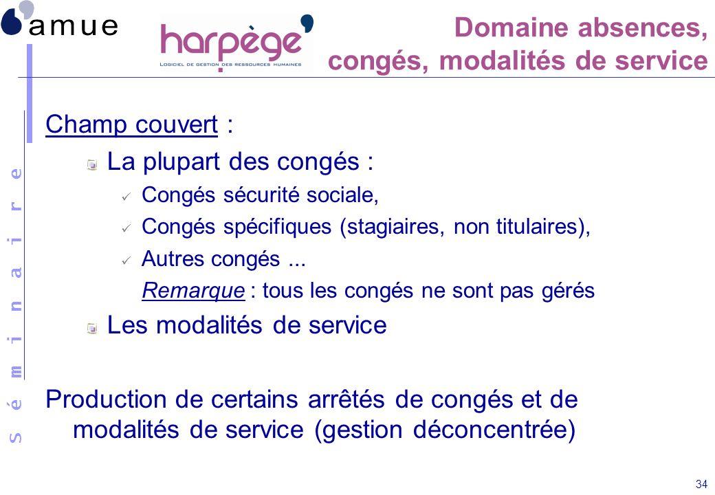 Domaine absences, congés, modalités de service