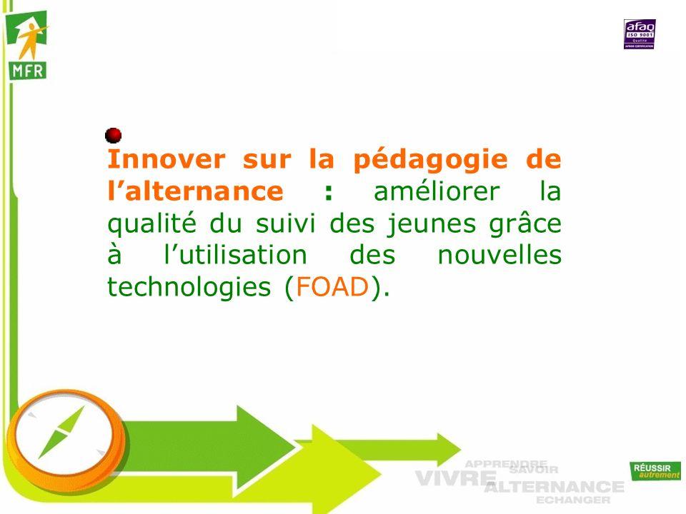 Innover sur la pédagogie de l'alternance : améliorer la qualité du suivi des jeunes grâce à l'utilisation des nouvelles technologies (FOAD).