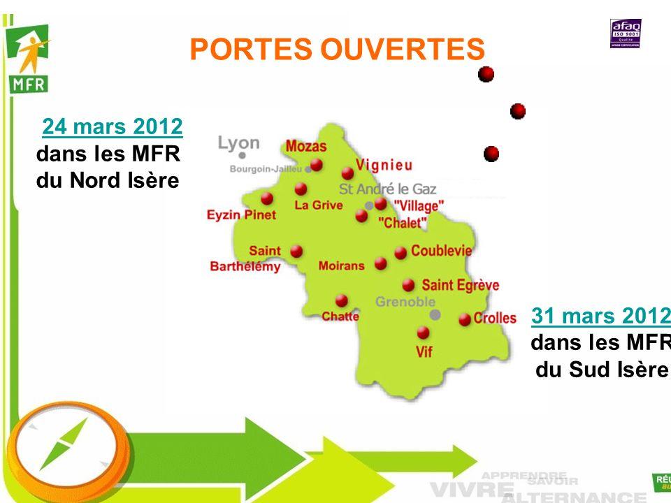 PORTES OUVERTES 24 mars 2012 dans les MFR du Nord Isère dans les MFR