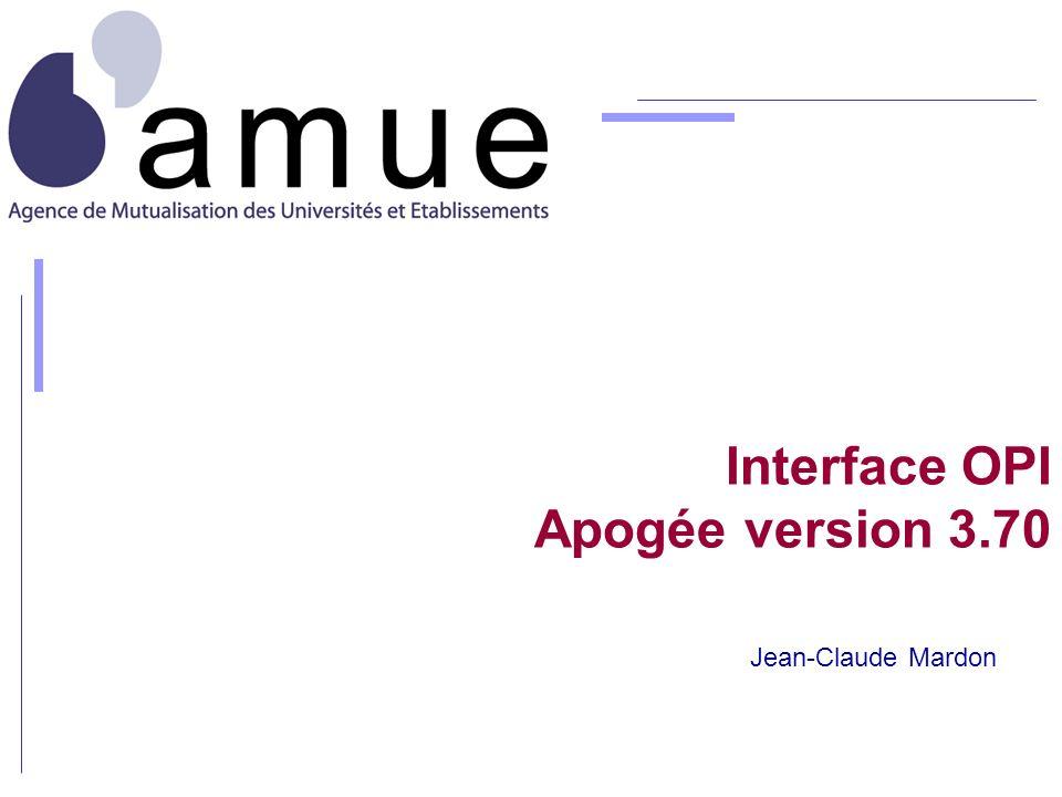 Interface OPI Apogée version 3.70