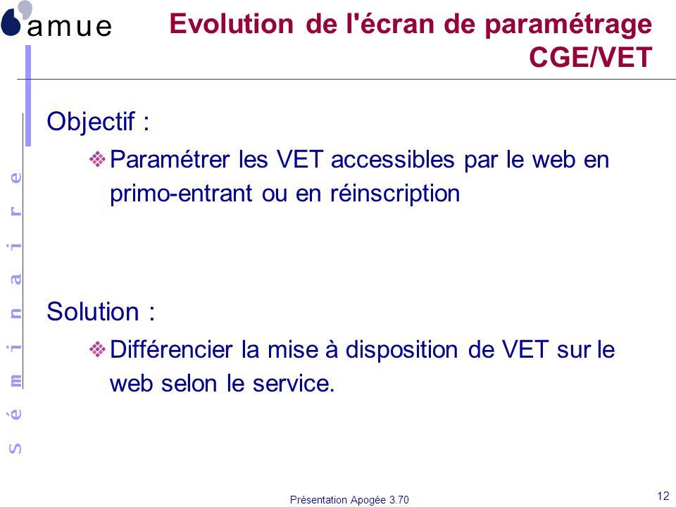 Evolution de l écran de paramétrage CGE/VET
