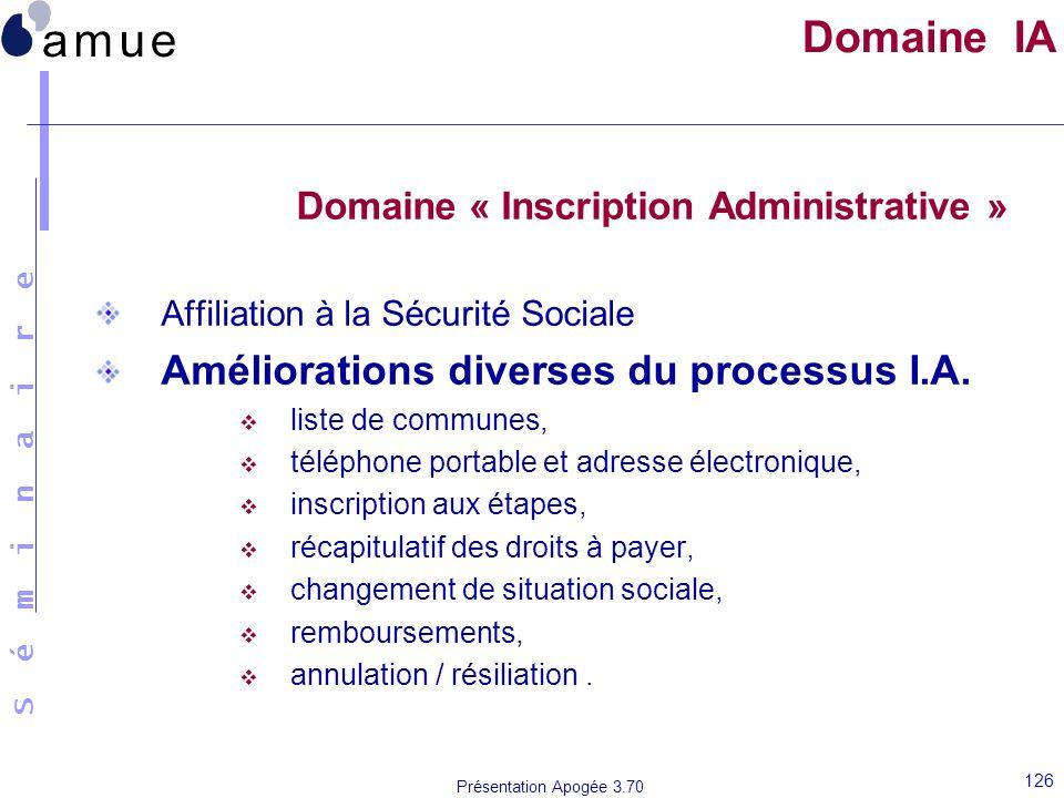 Domaine IA Domaine « Inscription Administrative »