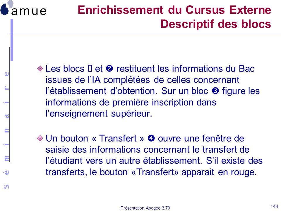 Enrichissement du Cursus Externe Descriptif des blocs