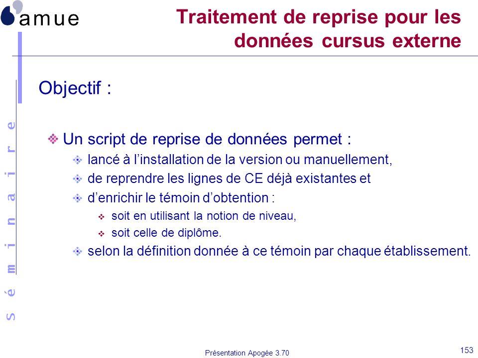 Traitement de reprise pour les données cursus externe