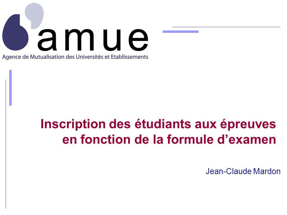 Inscription des étudiants aux épreuves en fonction de la formule d'examen