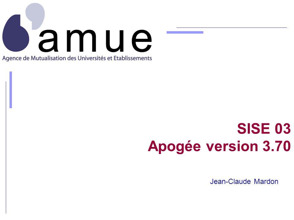 SISE 03 Apogée version 3.70 Jean-Claude Mardon
