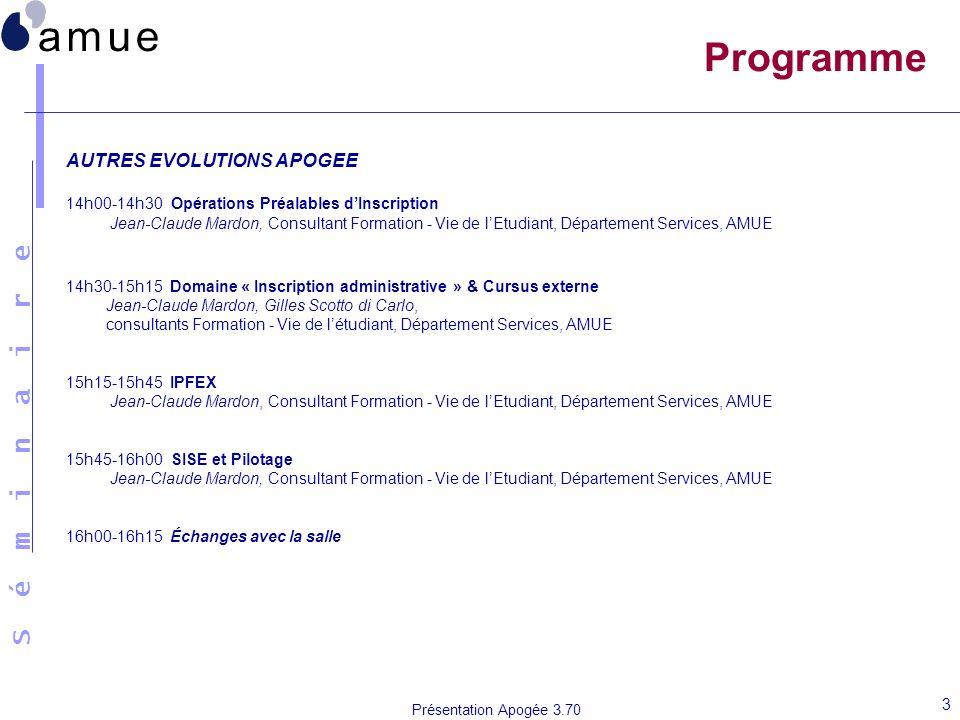 Programme AUTRES EVOLUTIONS APOGEE